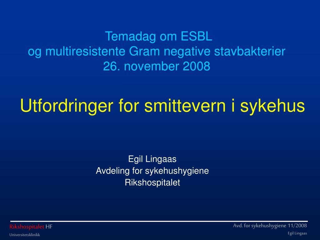 utfordringer for smittevern i sykehus l.