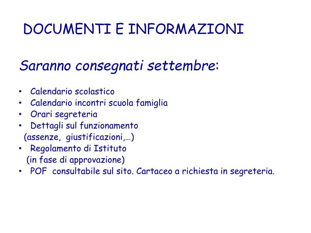 DOCUMENTI E INFORMAZIONI