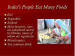 india s people eat many foods