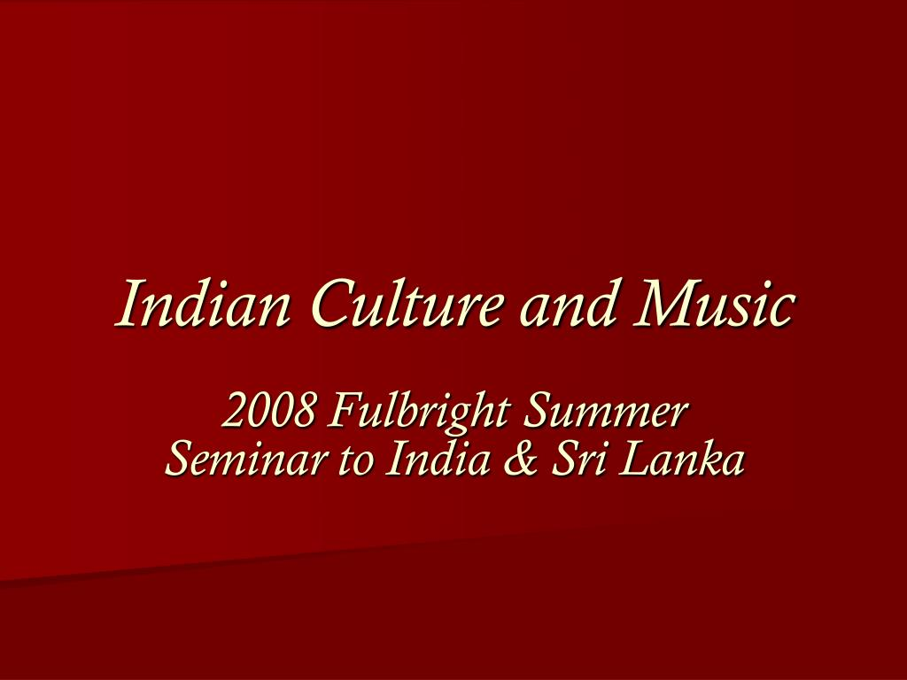 indian culture and music l.