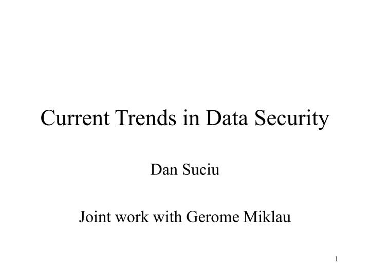current trends in data security n.