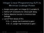 integer linear programming ilp to minimize leakage power