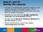 step 1 part b identify the hazards