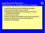 some research directions methodology for designing privacy systems