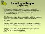 investing in people not platforms