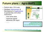 future plans agro maps