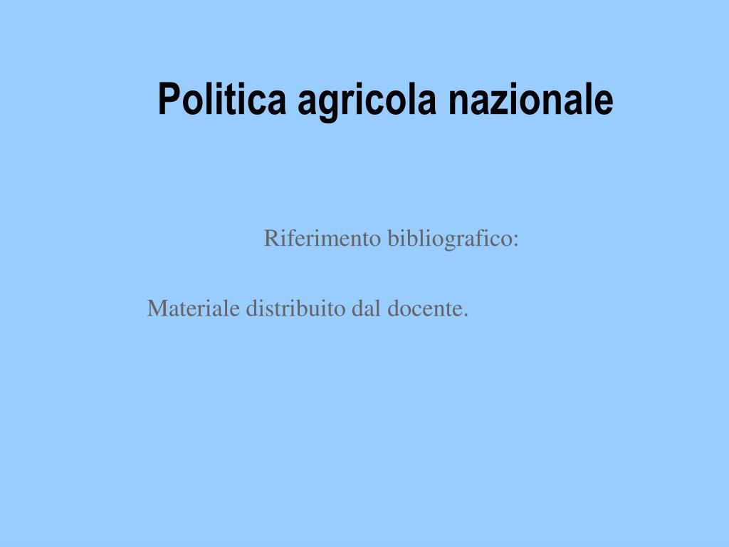 politica agricola nazionale l.