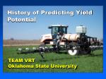 history of predicting yield potential