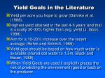 yield goals in the literature
