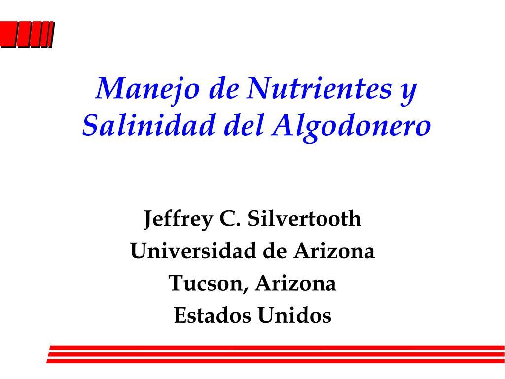 manejo de nutrientes y salinidad del algodonero l.