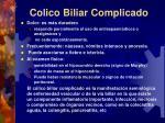 colico biliar complicado