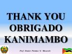 thank you obrigado kanimambo