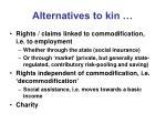 alternatives to kin