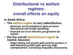 distributional vs welfare regimes overall effects on equity