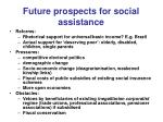 future p rospects for social assistance