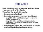 role of kin