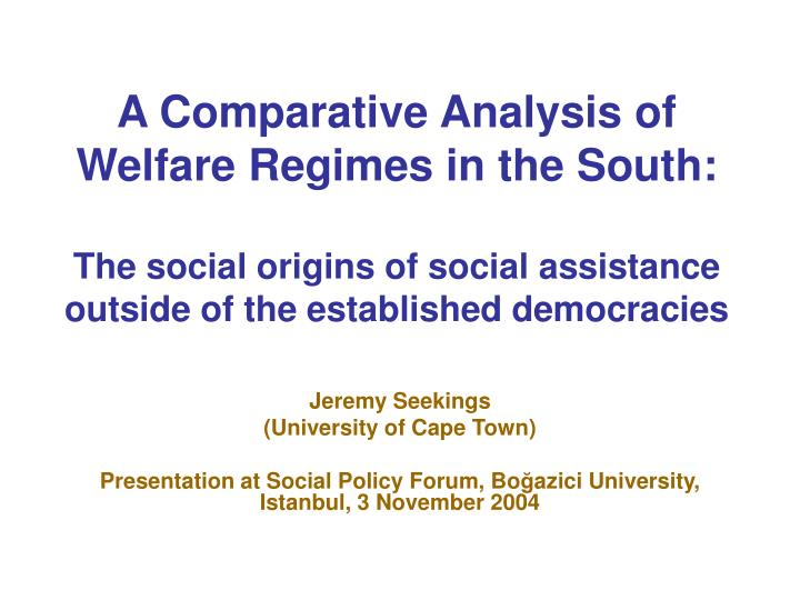 comparative social policy The mphil in comparative social policy explores welfare systems and policy developments across a range of different countries.