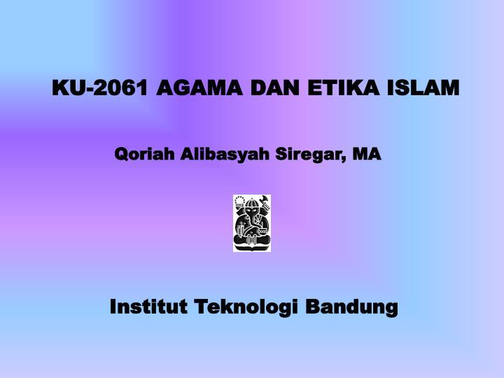 ku 2061 agama dan etika islam n.