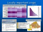 locally important crops
