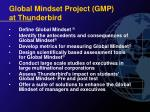 global mindset project gmp at thunderbird