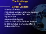 the challenge to global leaders