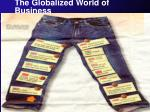 the globalized world of business