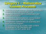category 1 mathematics content processes