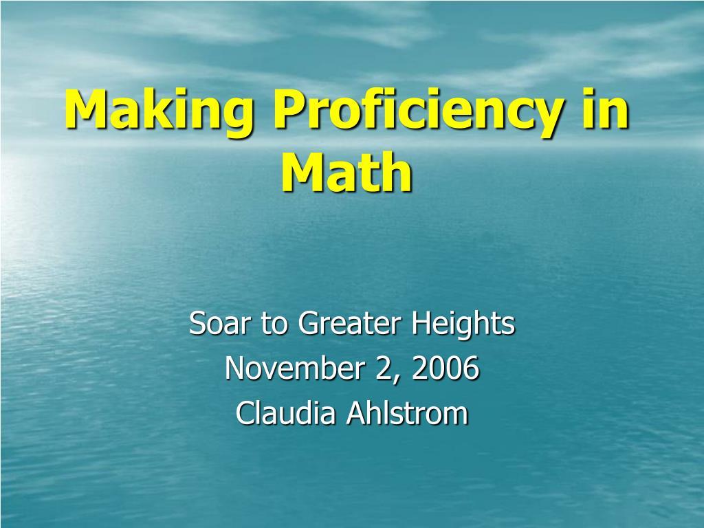 making proficiency in math l.