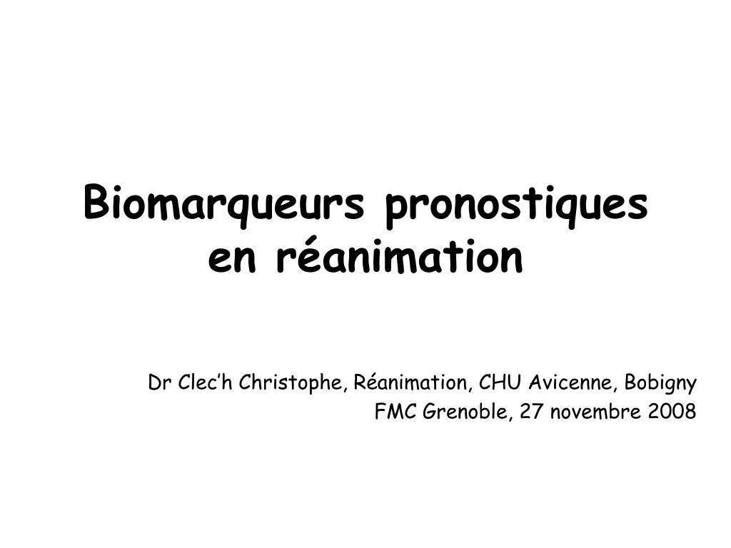 biomarqueurs pronostiques en r animation l.