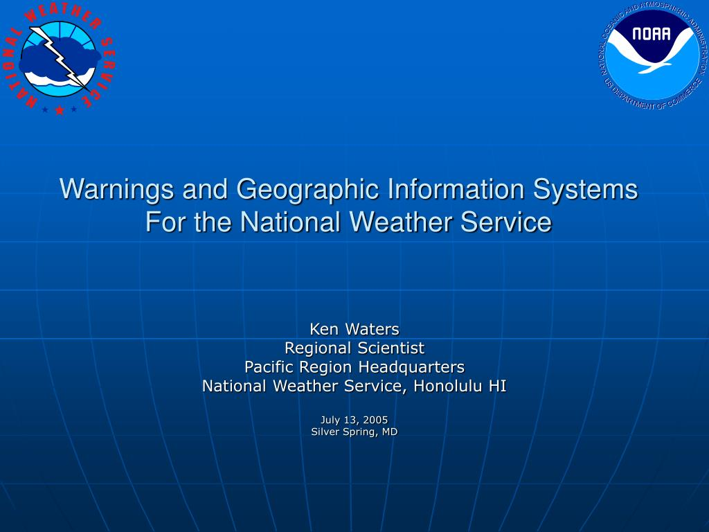 warnings and geographic information systems for the national weather service l.