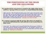 the positioning of the imam and the followers