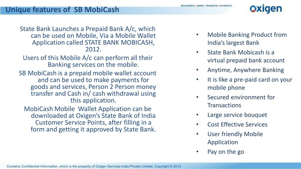State Bank Launches a Prepaid Bank A/c, which can be used on Mobile, Via a Mobile Wallet Application called STATE BANK MOBICASH, 2012.