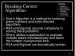 breaking current algorithms