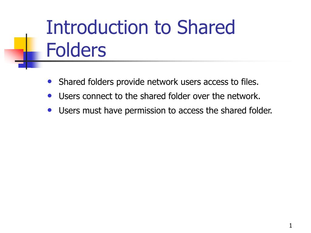 introduction to shared folders l.