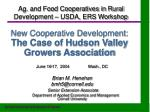 new cooperative development the case of hudson valley growers association
