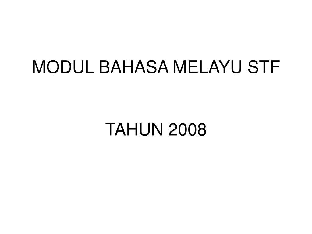 modul bahasa melayu stf tahun 2008 l.