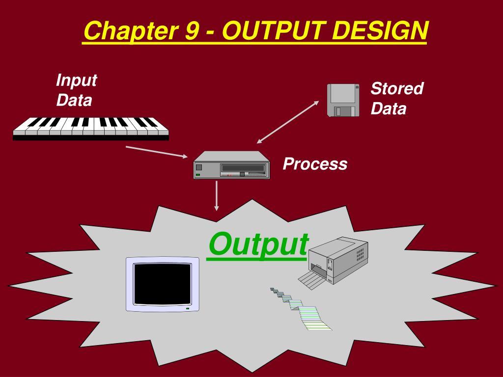 chapter 9 output design l.