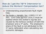 how do i get the @ intervenor to reduce the workers compensation lien