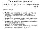 terapeuttisen puutarhan suunnitteluperiaatteet cooper marcus 2002