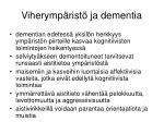 viherymp rist ja dementia