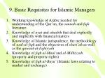 9 basic requisites for islamic managers