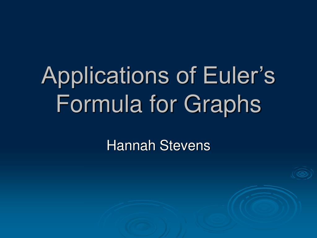 applications of euler s formula for graphs l.