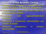 benefits of the scheme cont d