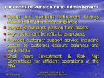 functions of pension fund administrator
