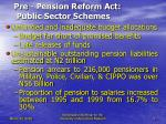 pre pension reform act public sector schemes