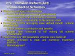 pre pension reform act public sector schemes4