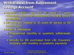 withdrawal from retirement savings account