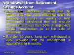 withdrawal from retirement savings account14