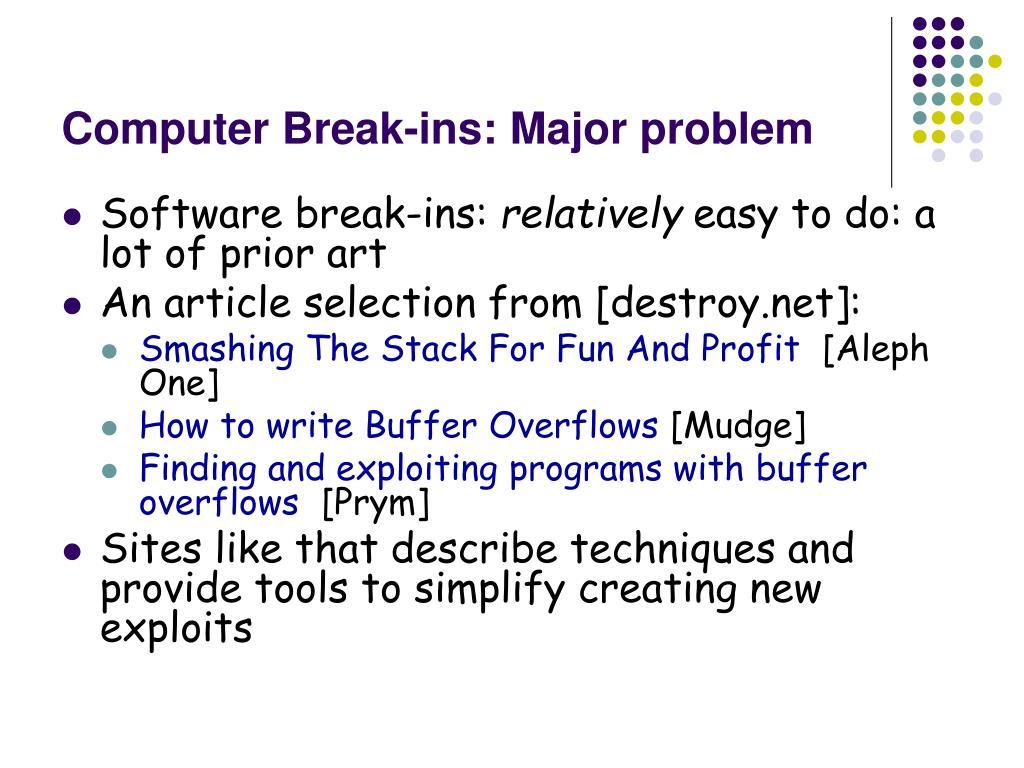 Computer Break-ins: Major problem