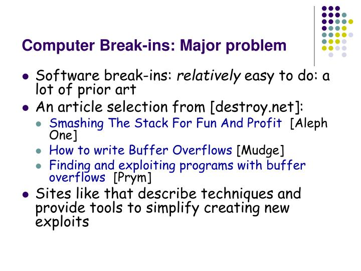 Computer break ins major problem